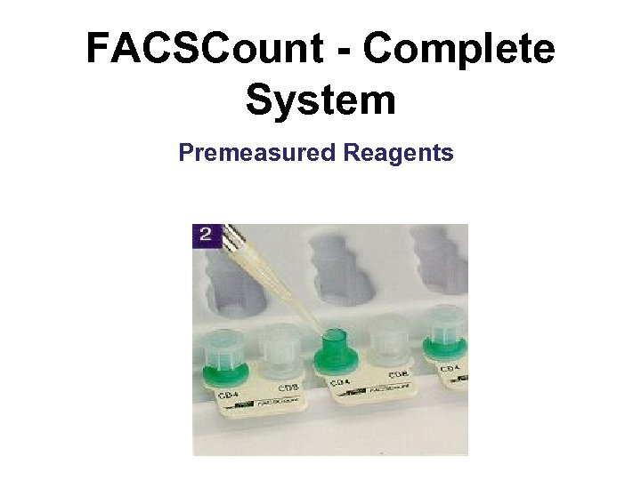 FACSCount - Complete System Premeasured Reagents