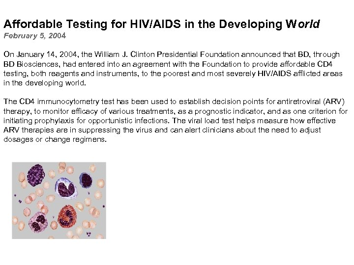 Affordable Testing for HIV/AIDS in the Developing World February 5, 2004 On January 14,