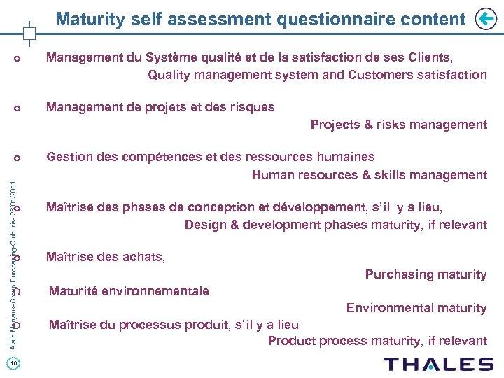 Maturity self assessment questionnaire content o Management du Système qualité et de la satisfaction