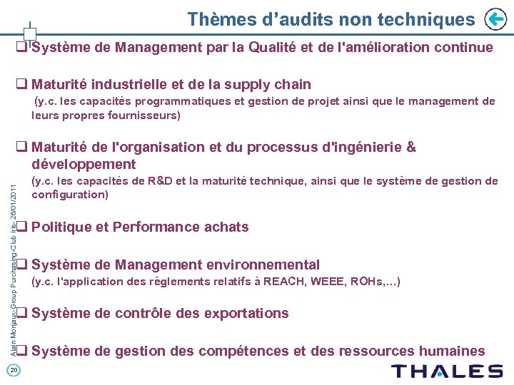 Thèmes d'audits non techniques q Système de Management par la Qualité et de l'amélioration