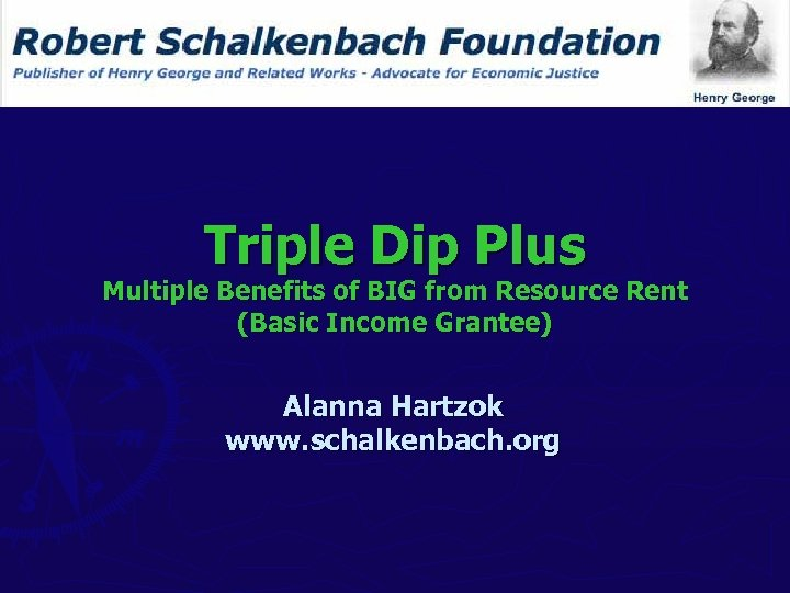 Triple Dip Plus Multiple Benefits of BIG from Resource Rent (Basic Income Grantee) Alanna