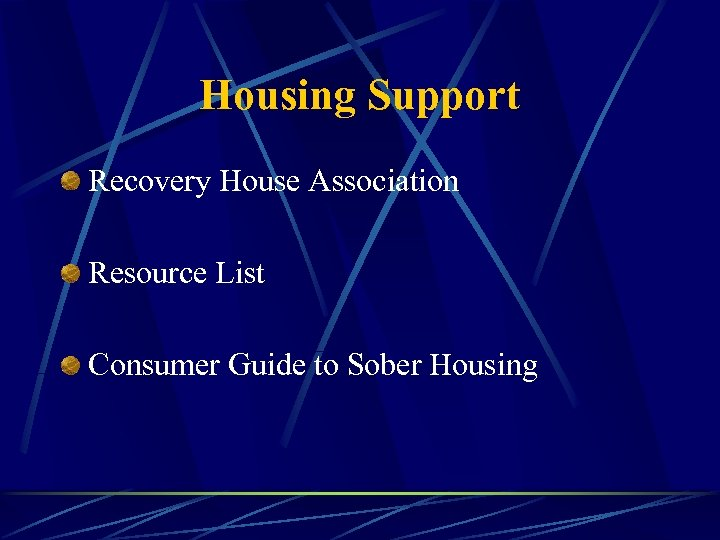 Housing Support Recovery House Association Resource List Consumer Guide to Sober Housing