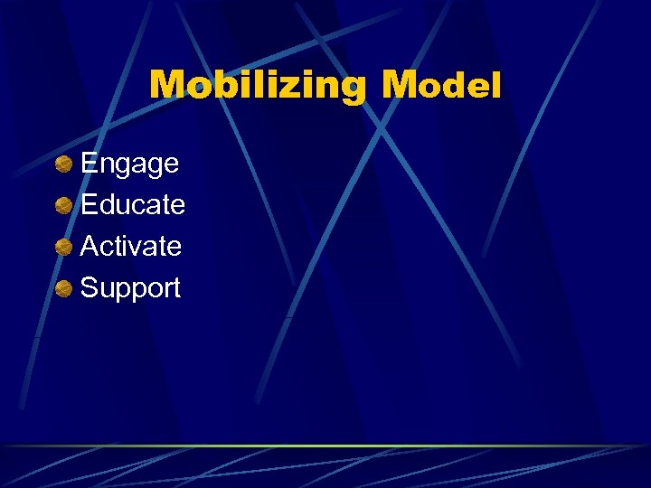 Mobilizing Model Engage Educate Activate Support