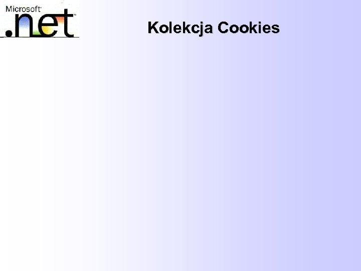 Kolekcja Cookies