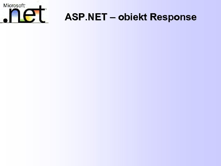ASP. NET – obiekt Response