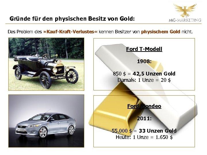 Gründe für den physischen Besitz von Gold: Das Problem des » Kauf-Kraft-Verlustes « kennen