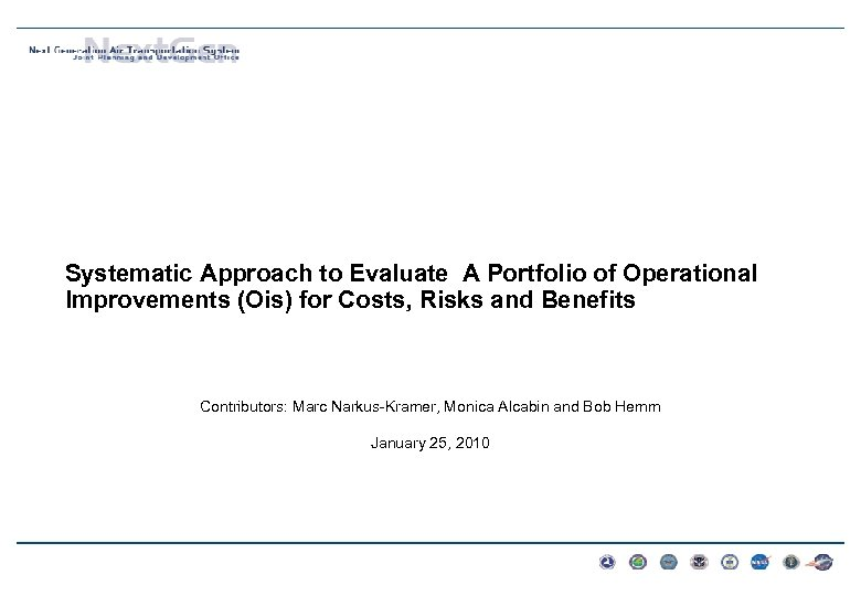 Systematic Approach to Evaluate A Portfolio of Operational Improvements (Ois) for Costs, Risks and
