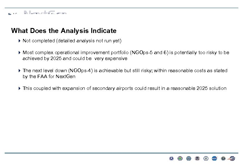 What Does the Analysis Indicate 4 Not completed (detailed analysis not run yet) 4