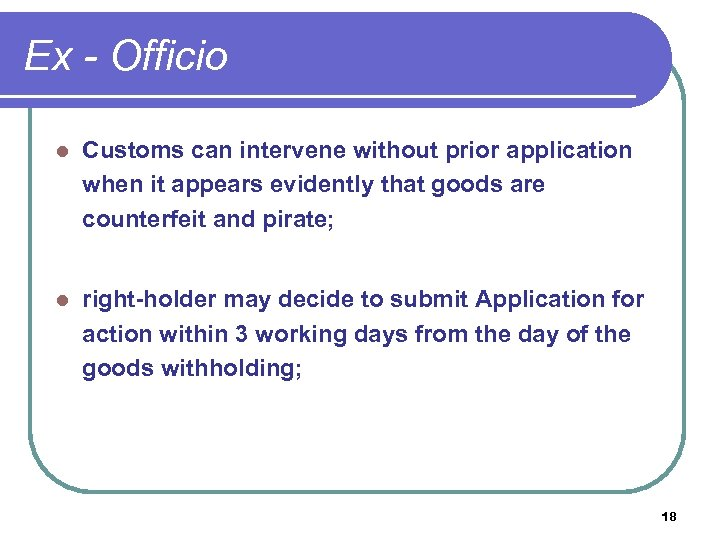 Ex - Officio l Customs can intervene without prior application when it appears evidently