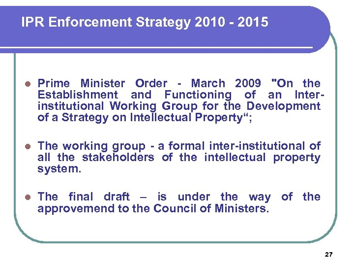 IPR Enforcement Strategy 2010 - 2015 l Prime Minister Order - March 2009