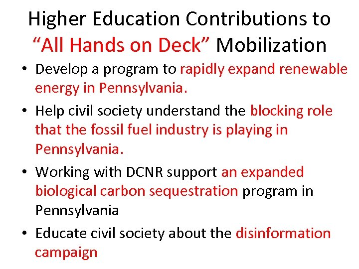 "Higher Education Contributions to ""All Hands on Deck"" Mobilization • Develop a program to"