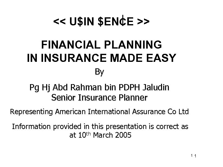 UIN ENCE FINANCIAL PLANNING IN INSURANCE MADE EASY By