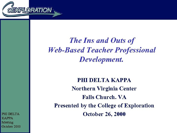 The Ins and Outs of Web-Based Teacher Professional Development. PHI DELTA KAPPA Meeting October