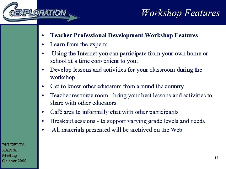 Workshop Features • Teacher Professional Development Workshop Features • Learn from the experts •