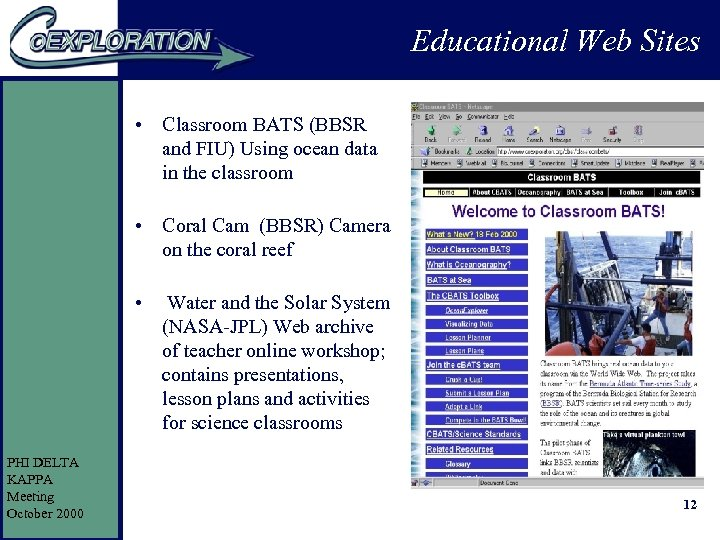 Educational Web Sites • Classroom BATS (BBSR and FIU) Using ocean data in the