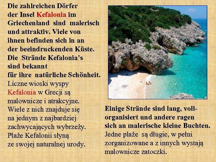 Die zahlreichen Dörfer der Insel Kefalonia im Griechenland sind malerisch und attraktiv. Viele von