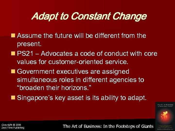Adapt to Constant Change n Assume the future will be different from the present.