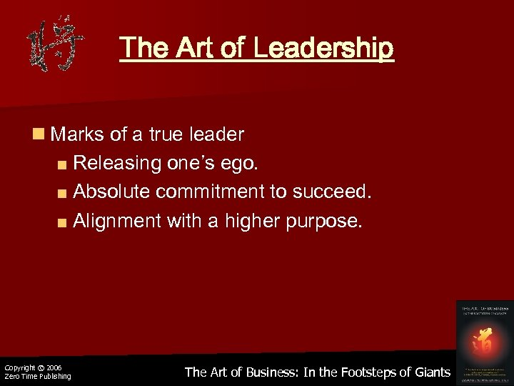 The Art of Leadership n Marks of a true leader ■ Releasing one's ego.