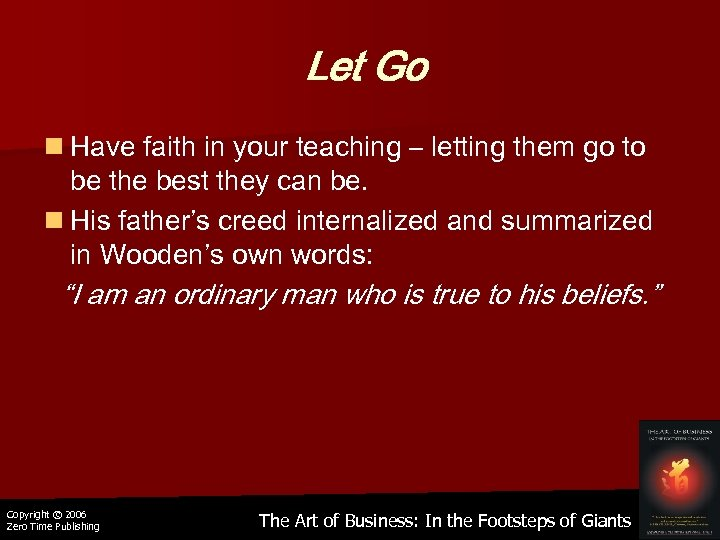 Let Go n Have faith in your teaching – letting them go to be