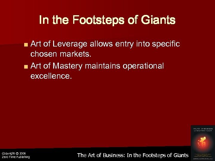 In the Footsteps of Giants ■ Art of Leverage allows entry into specific chosen