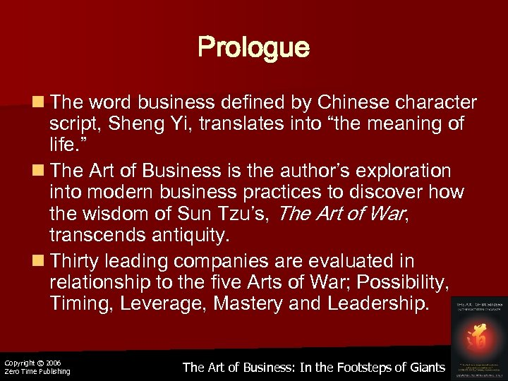Prologue n The word business defined by Chinese character script, Sheng Yi, translates into