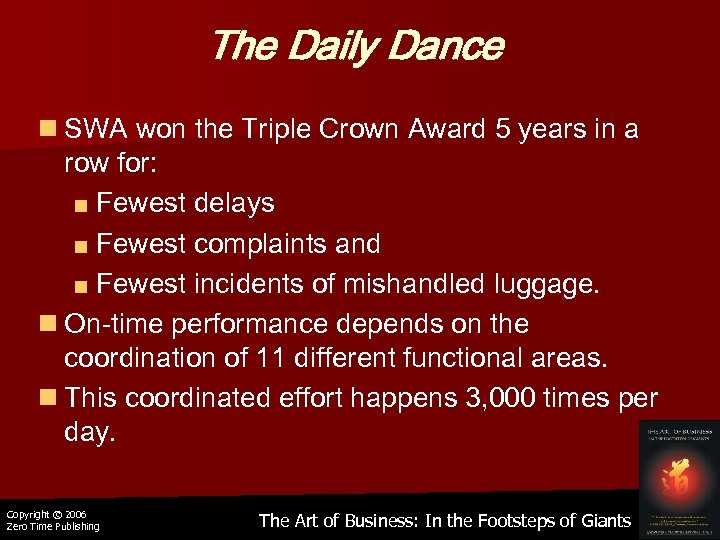 The Daily Dance n SWA won the Triple Crown Award 5 years in a