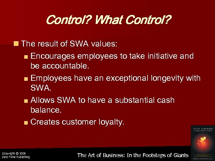 Control? What Control? n The result of SWA values: ■ Encourages employees to take