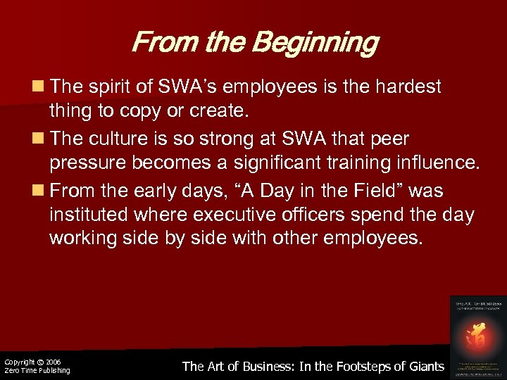 From the Beginning n The spirit of SWA's employees is the hardest thing to