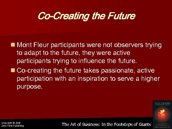 Co-Creating the Future n Mont Fleur participants were not observers trying to adapt to