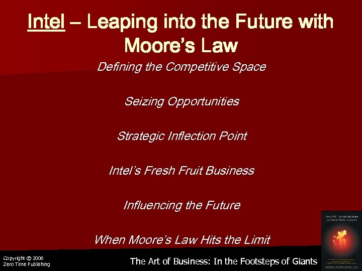 Intel – Leaping into the Future with Moore's Law Defining the Competitive Space Seizing