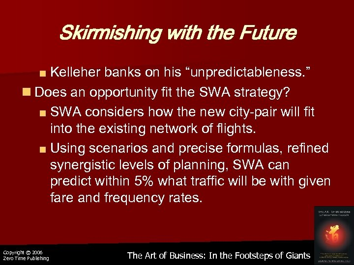 "Skirmishing with the Future ■ Kelleher banks on his ""unpredictableness. "" n Does an"
