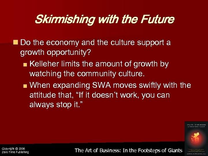 Skirmishing with the Future n Do the economy and the culture support a growth