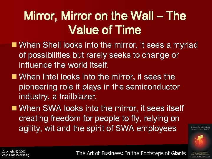 Mirror, Mirror on the Wall – The Value of Time n When Shell looks