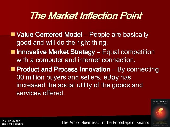 The Market Inflection Point n Value Centered Model – People are basically good and