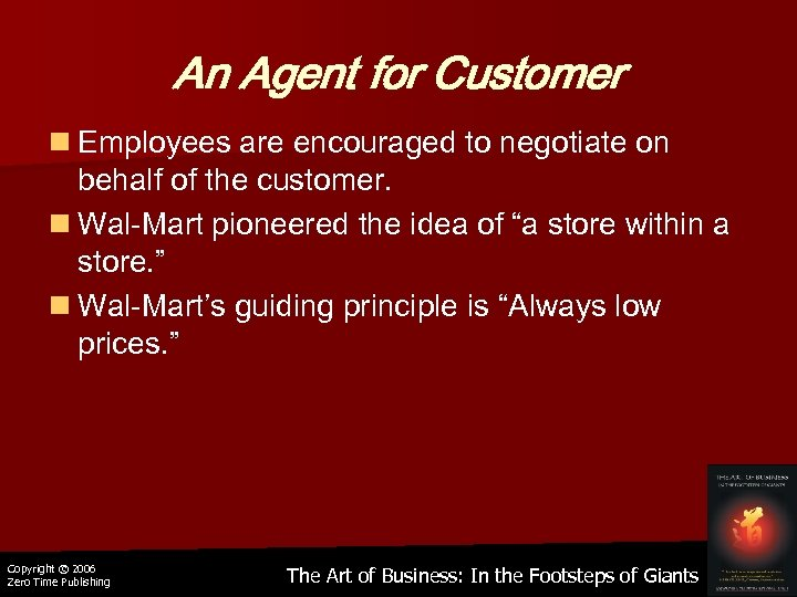 An Agent for Customer n Employees are encouraged to negotiate on behalf of the