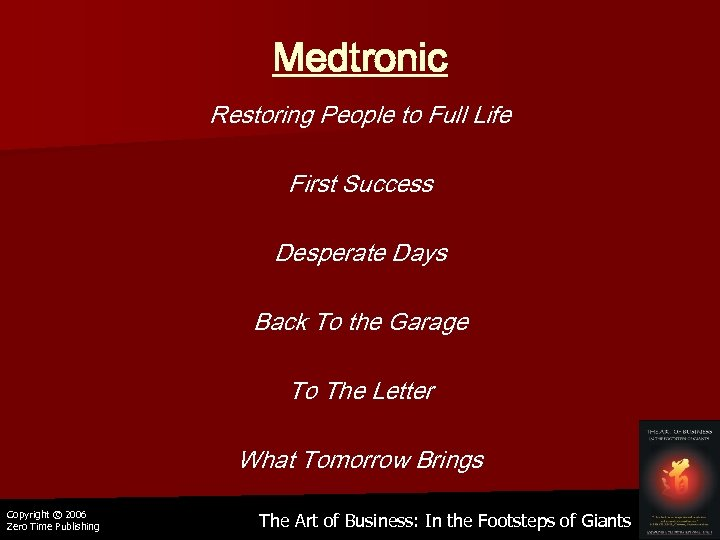 Medtronic Restoring People to Full Life First Success Desperate Days Back To the Garage