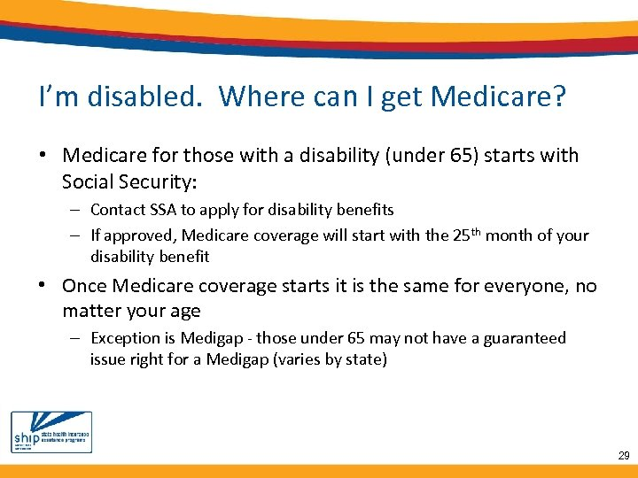 I'm disabled. Where can I get Medicare? • Medicare for those with a disability