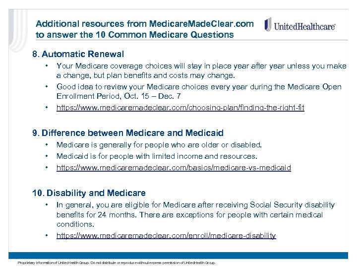 Additional resources from Medicare. Made. Clear. com to answer the 10 Common Medicare Questions