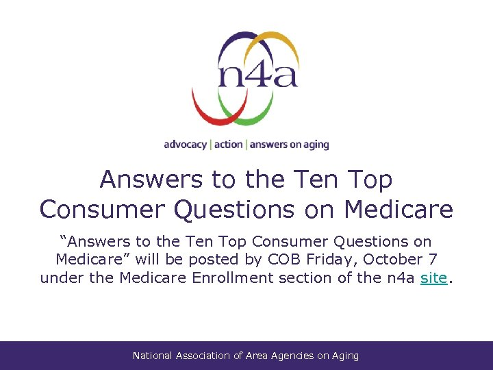 """Answers to the Ten Top Consumer Questions on Medicare """"Answers to the Ten Top"""