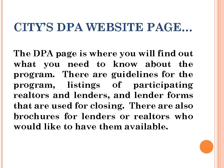 CITY'S DPA WEBSITE PAGE… The DPA page is where you will find out what