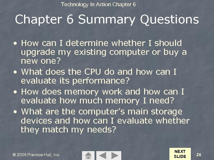 Technology In Action Chapter 6 Summary Questions • How can I determine whether I