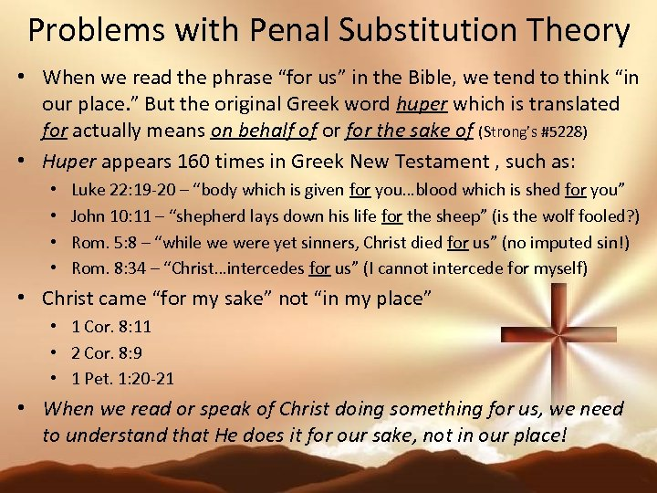 "Problems with Penal Substitution Theory • When we read the phrase ""for us"" in"