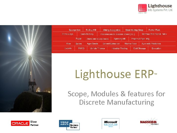 Lighthouse ERP TM Scope, Modules & features for Discrete Manufacturing