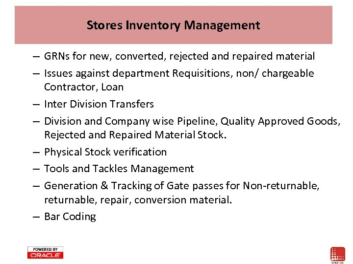 Stores Inventory Management – GRNs for new, converted, rejected and repaired material – Issues