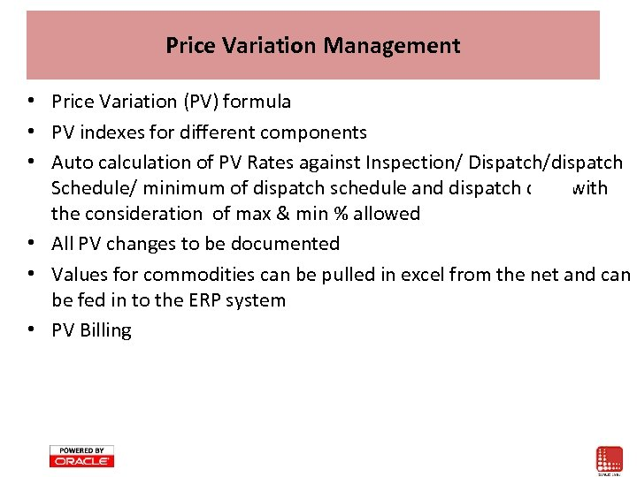 Price Variation Management • Price Variation (PV) formula • PV indexes for different components