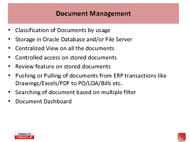 Document Management Classification of Documents by usage Storage in Oracle Database and/or File Server