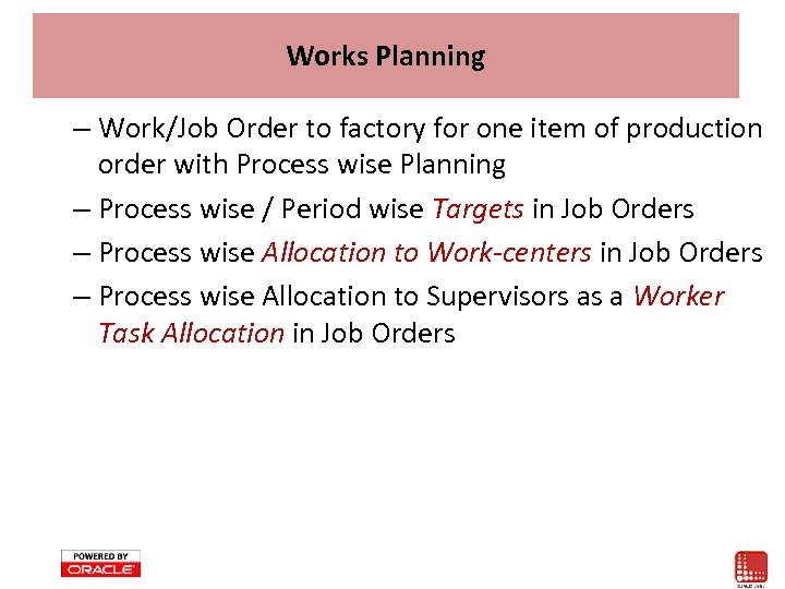 Works Planning – Work/Job Order to factory for one item of production order with
