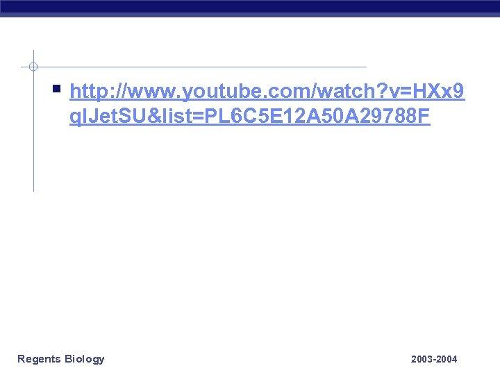 § http: //www. youtube. com/watch? v=HXx 9 ql. Jet. SU&list=PL 6 C 5 E