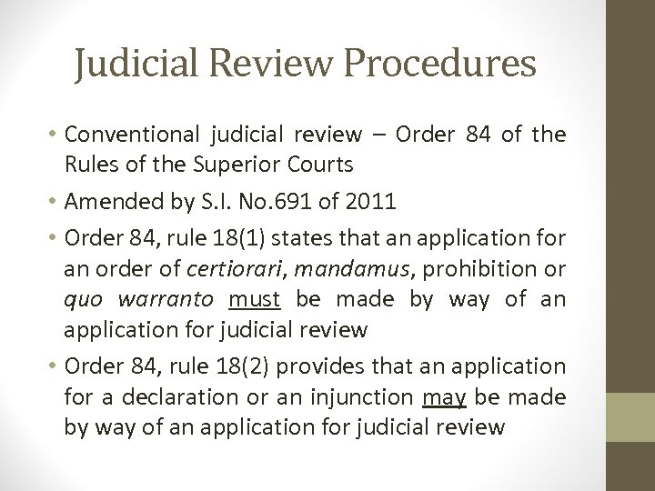 Judicial Review Procedures • Conventional judicial review – Order 84 of the Rules of