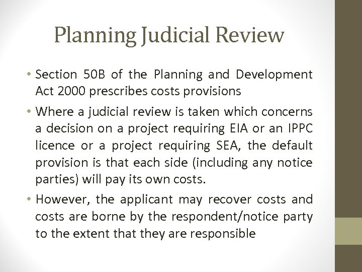 Planning Judicial Review • Section 50 B of the Planning and Development Act 2000
